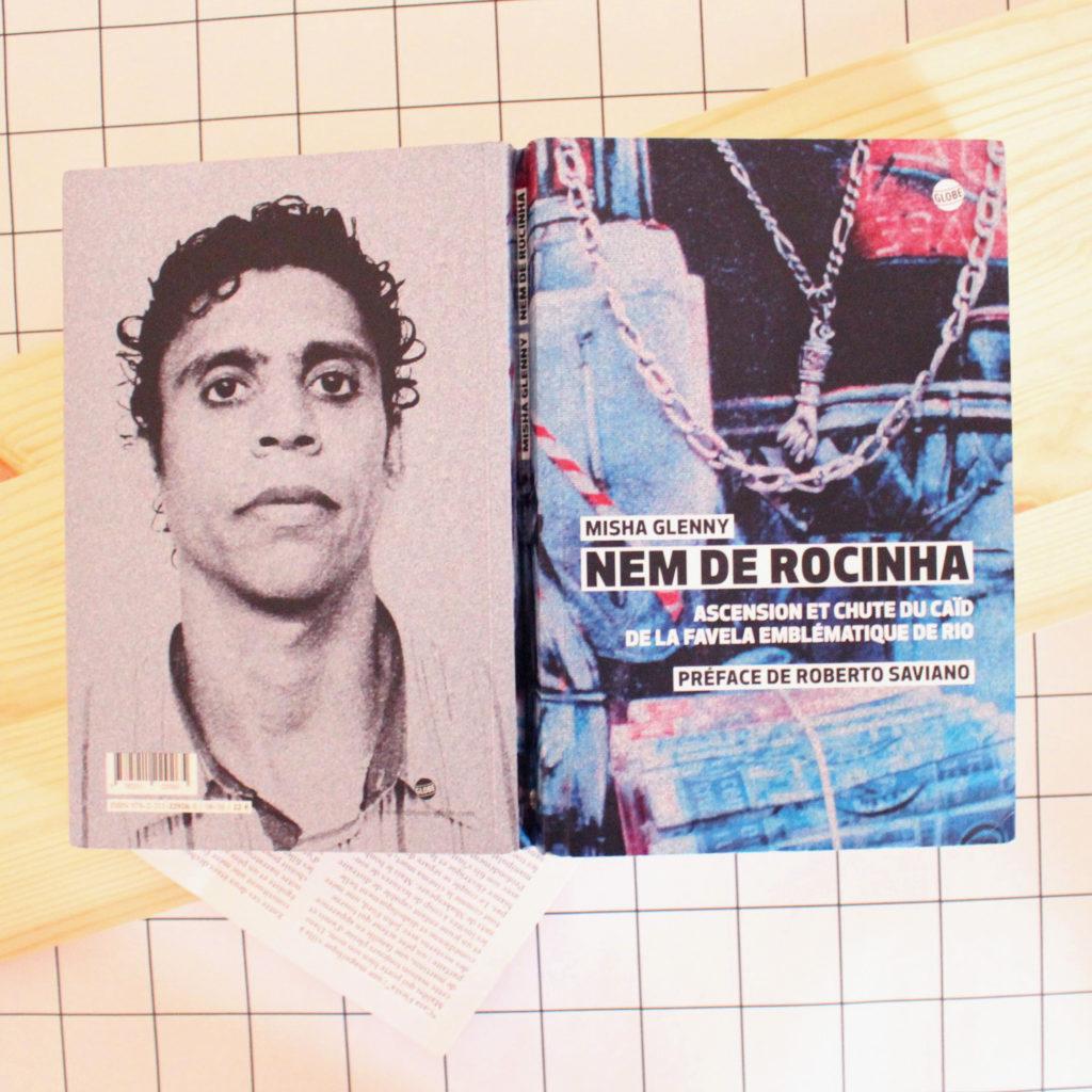 Nem de Rocinha, Misha Glenny, éditions Globe