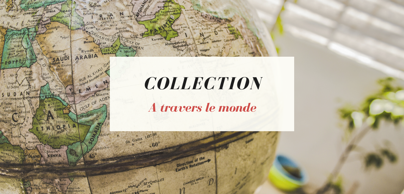 "Couverture Collection ""A travers le monde"""