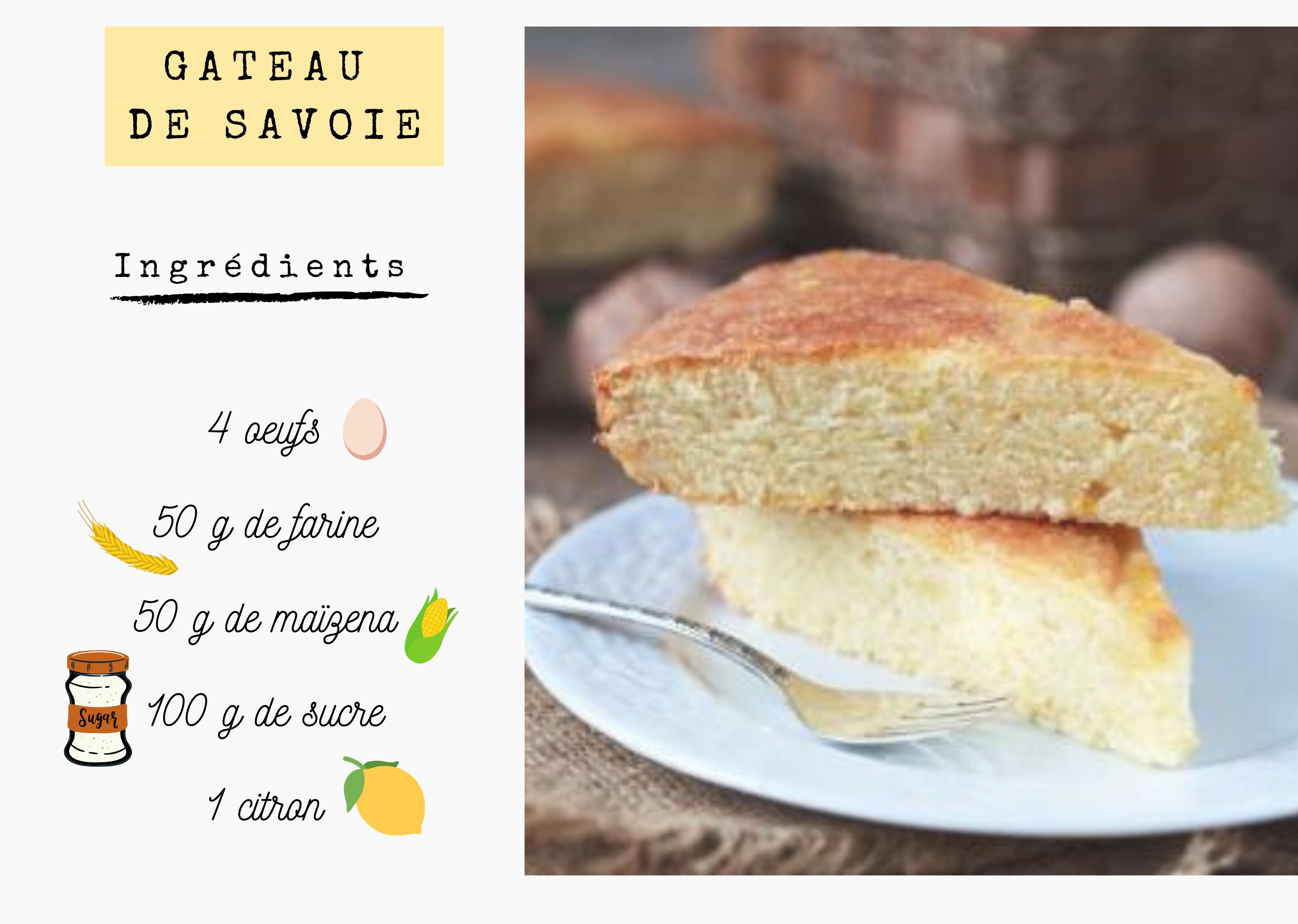 Recette gâteau de Savoie, ingrédients