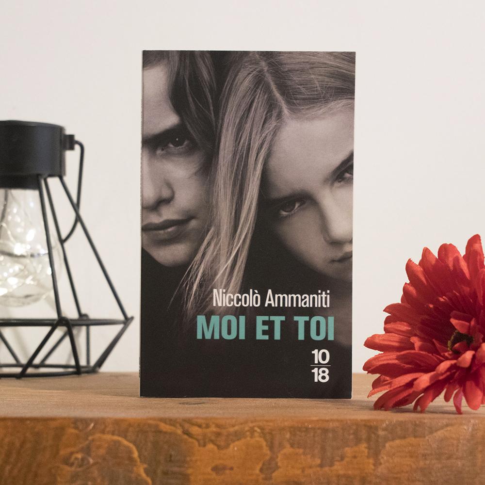 Moi et toi, Niccolo Ammaniti, éditions 10/18
