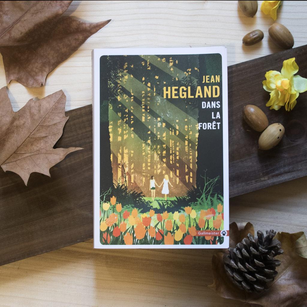 Dans la forêt, Jean Hegland, éditions Gallmeister