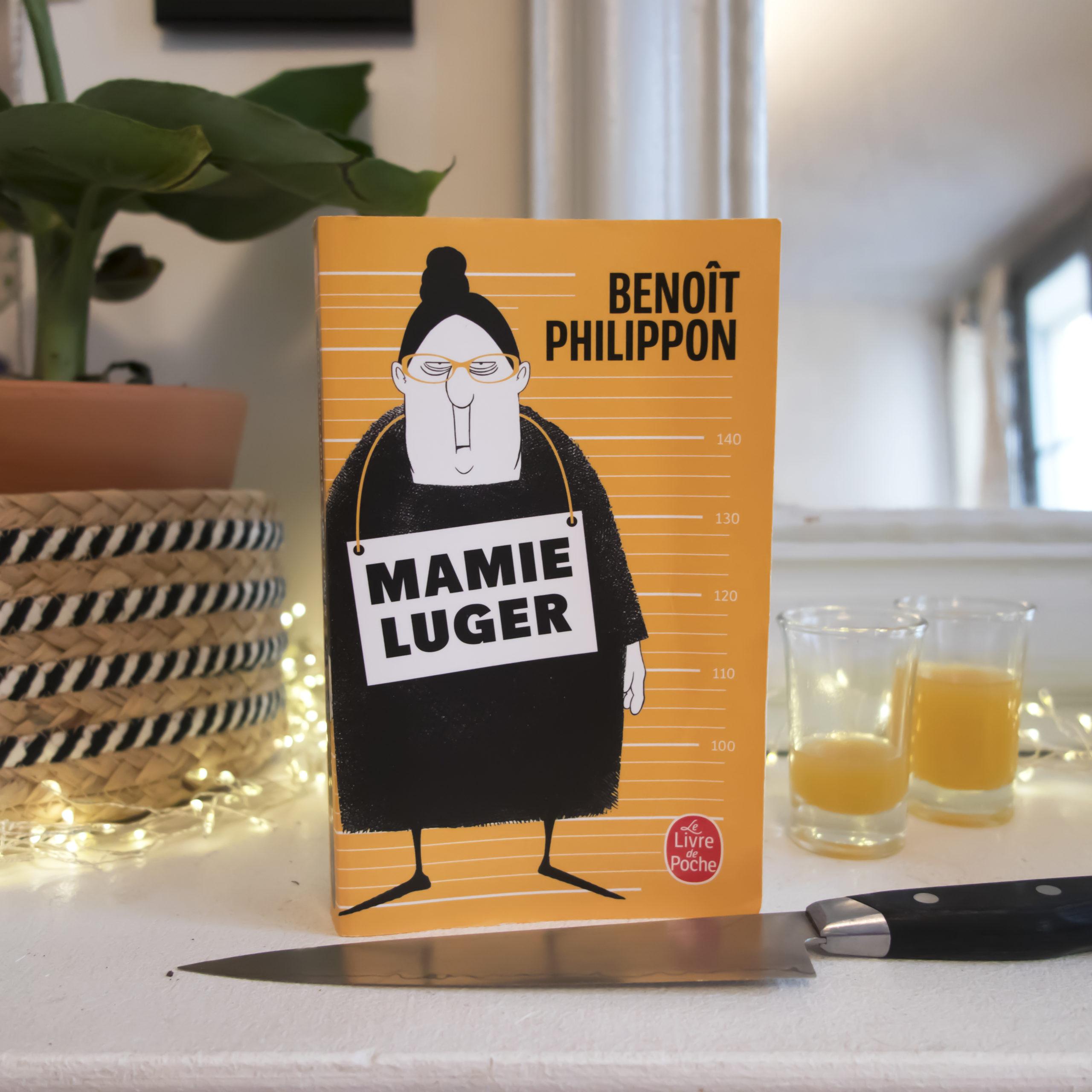 Mamie Luger, Benoît Philippon, éditions Livre de Poche